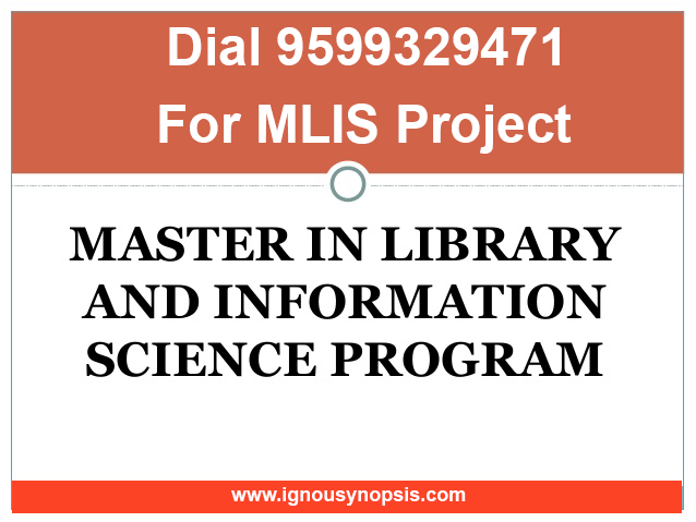 Ignou MLIS Project Synopsis Report - Dissertation Topics