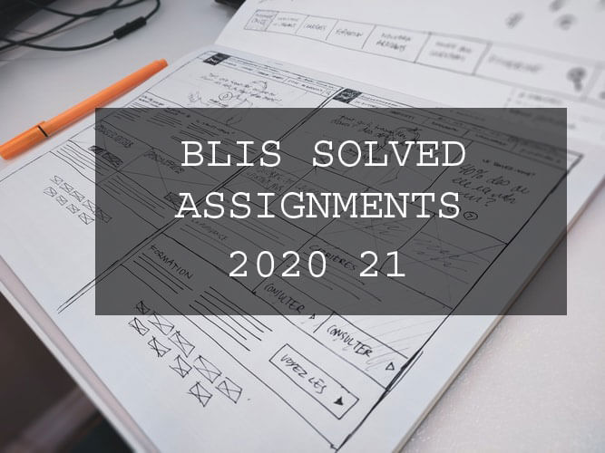 Ignou blis solved assignment 2020 21