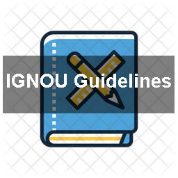 Ignou guidelines