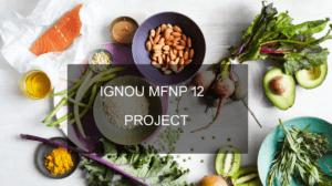 Ignou MFNP 12 Project