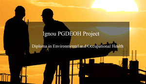 Ignou PGDEOH Project