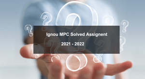 Ignou MAPC solved assignment 2021 22